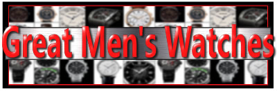 ** Great Men's Watches **